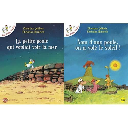 Les P'tites Poules : La Petit Poule qui voulait voir la Mer - Nom d'une poule on a volé le soleil