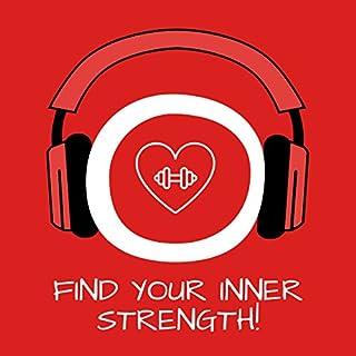 Find Your Inner Strength! Innere Stärke aufbauen mit Hypnose Titelbild
