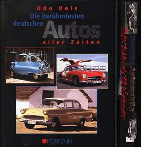 Die berühmtesten deutschen Autos aller Zeiten: Inklusive Jahrhundertkalender im Geschenkkarton