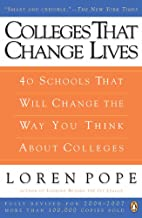 Colleges That Change Lives: 40 Schools That Will Change the Way You Think About Colleges (English Edition)