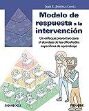 Modelo de respuesta a la intervención: Un enfoque preventivo para el abordaje de las dificultades específicas de aprendizaje (Psicología)