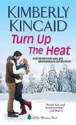 Turn Up the Heat (Pine Mountain Book 1)