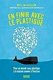 En finir avec le plastique:...