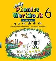 Jolly Phonics Workbook 6: In Print Letters: Y X Ch Sh Th Soft Th Hard