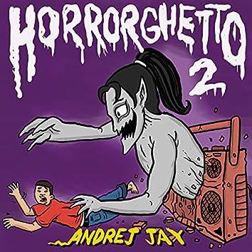Horrorghetto 2