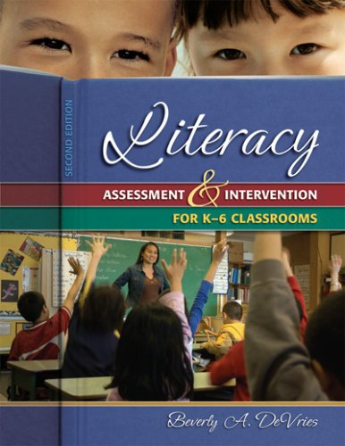 Literacy Assessment and Intervention for K-6 Classrooms