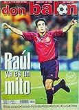 Revista Don Balón Nº 1225. Abril 1999. Raúl ya es un mito