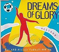 Dreams of glory [Single-CD]