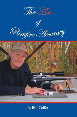 The Art of Rimfire Accuracy (English Edition)