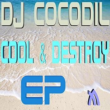 Cool N Destroy EP