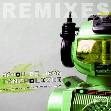 Tanzpolizei Remixes