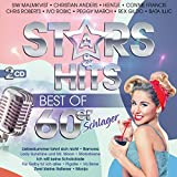 Stars & Hits; Best of 60er Schlager; incl. Liebeskummer lohnt sich nicht; Ramona; Motorbiene; Ich will keine Schokolade; Va Bene; Pigalle; Zwei kleine Italiener; Monja; Für Gaby tu ich alles