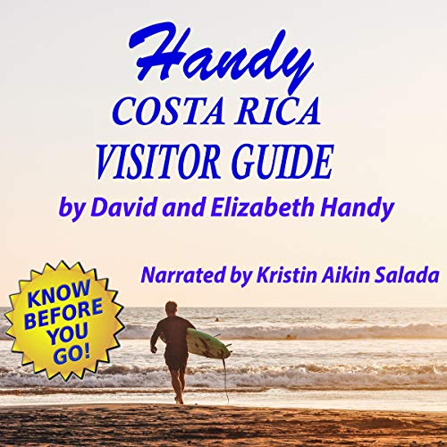 Handy Costa Rica Visitor Guide Audiobook By David and Elizabeth Handy cover art