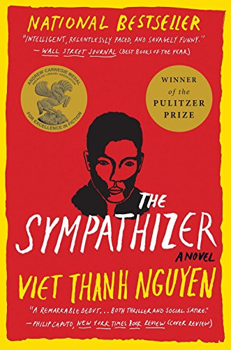 The Sympathizer: A Novel (Pulitzer Prize for Fiction) by [Viet Thanh Nguyen]