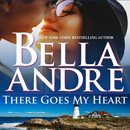 There Goes My Heart Audiobook By Bella Andre cover art