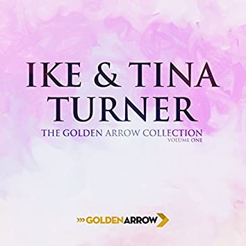 Ike & Tina Turner - The Golden Arrow Collection (Volume One)