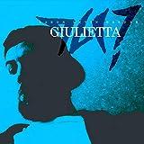 Giulietta (2016 Alternate Studio Demo, Pt.1)