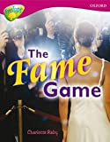 Oxford Reading Tree: Level 10a Treetops More Non-Fiction: The Fame Game