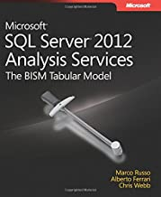 Microsoft SQL Server 2012 Analysis Services: The BISM Tabular Model