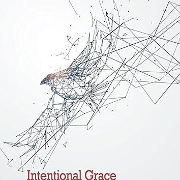 Intentional Grace