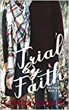 Trial by Faith (The Trials Book 2)
