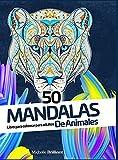 50 mandalas de animales: Libro para colorear para adultos - 50 Animal Mandalas - Adult Coloring Book (Spanish version)