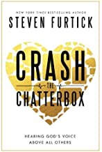 Crash the Chatterbox HB by Steven Furtick (2014) Hardcover