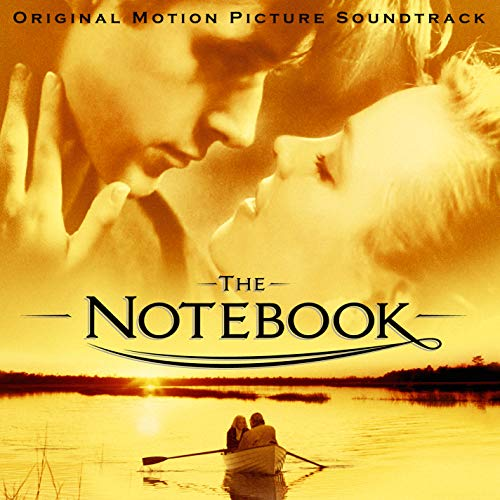 The Notebook (Original Motion Picture Soundtrack)