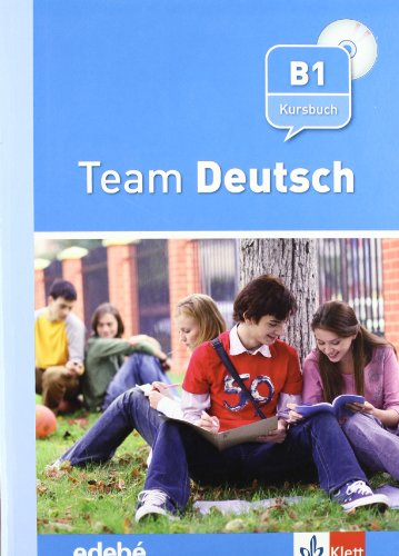 Team Deustch Kursbuch+2 cd's - Libro del alumno - B1 (Texto Aleman (edebe-Difu)) - 9788423670819