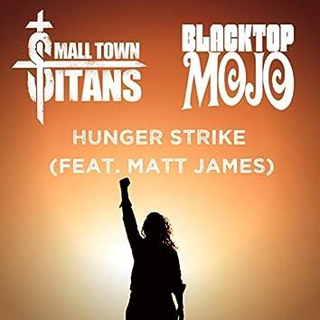Hunger Strike (feat. Matt James)