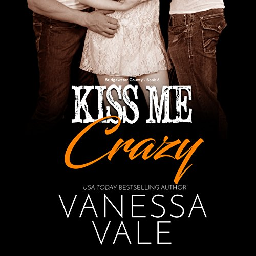 Kiss Me Crazy audiobook cover art