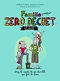 Famille zéro déchet, Ze...