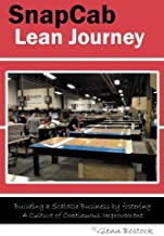SnapCab Lean Journey: Building a scalable business by fostering a culture of continuous improvement