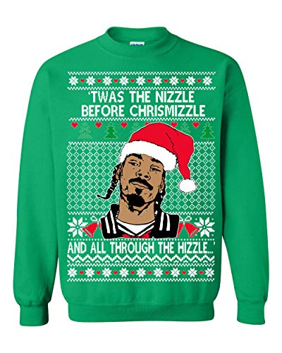 UglyChristmasSweater Snoop Twas The Nizzle Before Chrismizzle Unisex Sweatshirt Green