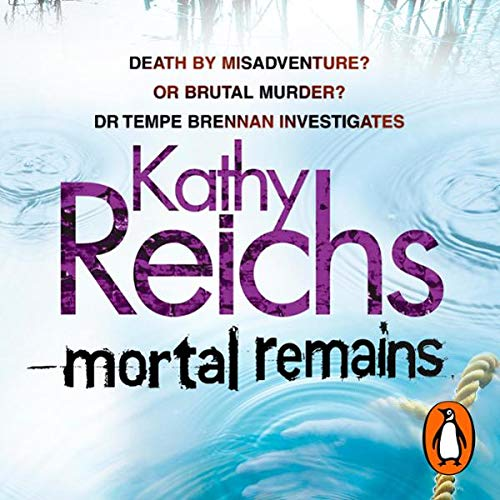 Mortal Remains                   By:                                                                                                                                 Kathy Reichs                               Narrated by:                                                                                                                                 Lorelei King                      Length: 8 hrs and 23 mins     8 ratings     Overall 4.8