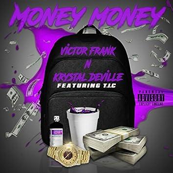 Money Money (feat. T.I.C)