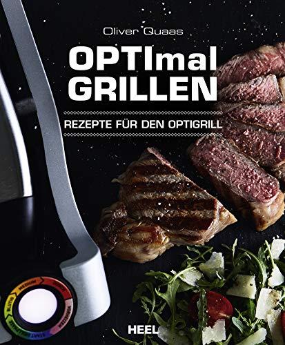OPTImal Grillen: Rezepte für den OptiGrill