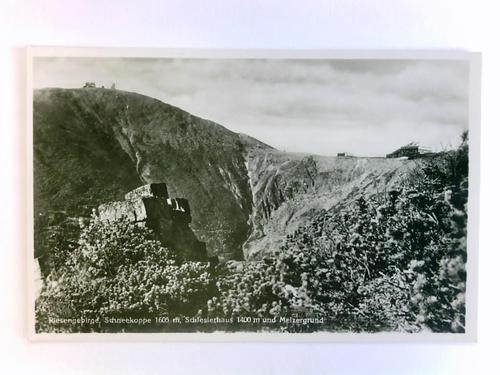 Postkarte: Riesengebirge Schneekoppe 1605 m, Schlesierhaus 1400 m und Melzergrund