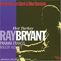 The Definitive Black and Blue Sessions: Hot Turkey by Ray Bryant (2002-07-01)