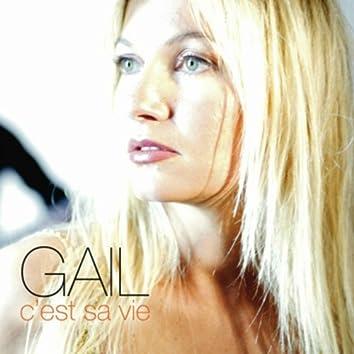 GAIL C'est Sa Vie