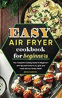 Easy Air Fryer Cookbook for Beginners