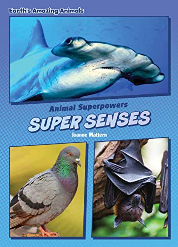 Super Senses (Core Content Science — Animal Superpowers) (English Edition)