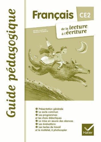 Français CE2 De la lecture à l'écriture éd. 2012 - Guide pédagogique