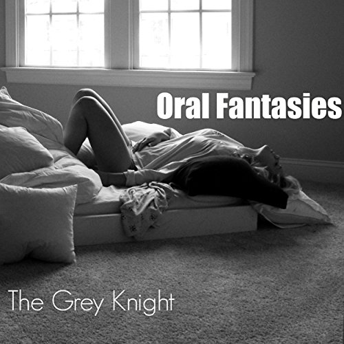 Oral Fantasies audiobook cover art