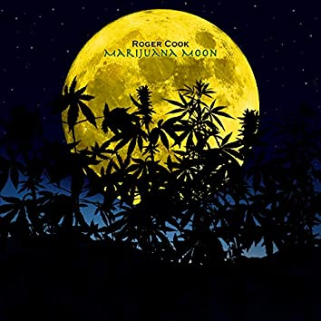 Marijuana Moon