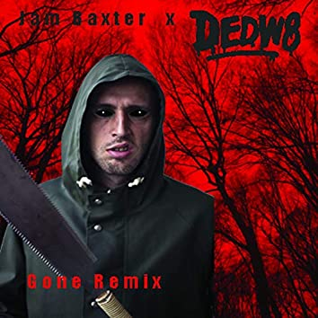 Gone (D3Dw8 Remix)