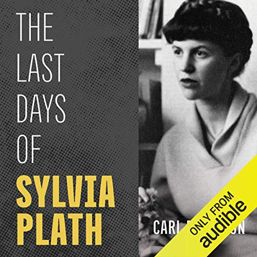 The Last Days of Sylvia Plath cover art