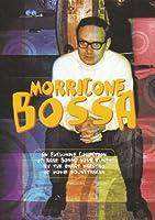 Morricone Bossa - O.S.T. by Morricone Bossa