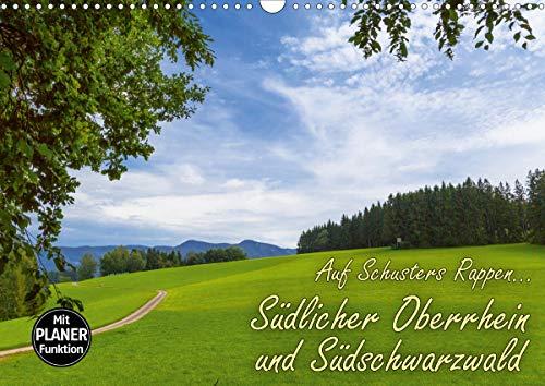 Auf Schusters Rappen. Südlicher Oberrhein und Südschwarzwald (Wandkalender 2021 DIN A3 quer)