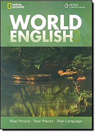 World English 3: Real People, Real Places, Real Language by Kristin L. Johannsen (2009-12-04)
